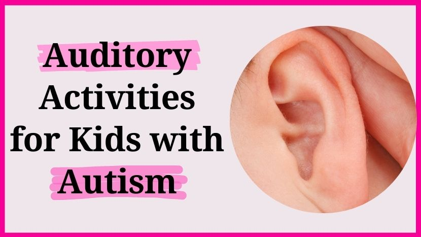 Auditory activities for kids with autism