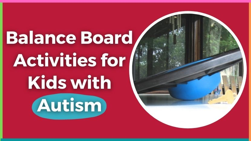 Balance board activites for kids with autism